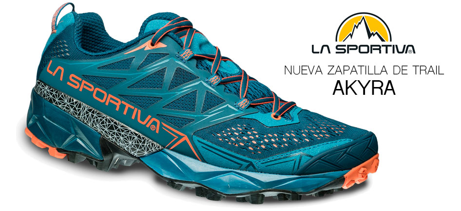 La Sportiva Akyra: Nuevas zapatillas de trail 2017
