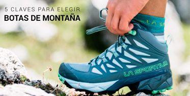 Como elegir botas de montaña y senderismo